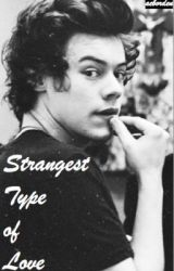 Strangest Type of Love (Harry Styles) by aeborden