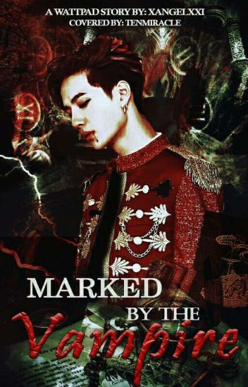 Marked by the Vampire (FIN.)