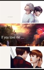 If You Love Me by ThiyiAung