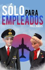 Sólo para Empleados (Jelsa) by pallarus
