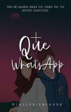 + Que Whatsapp - Nh [Terminada]  by niallerismineok