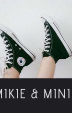 MIKIE & MINIE by Bungaapriyani