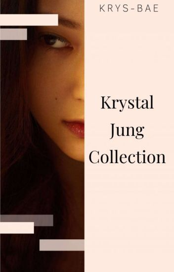 Krystal Jung Collection