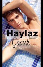 Haylaz Çocuk by DallasGirl08