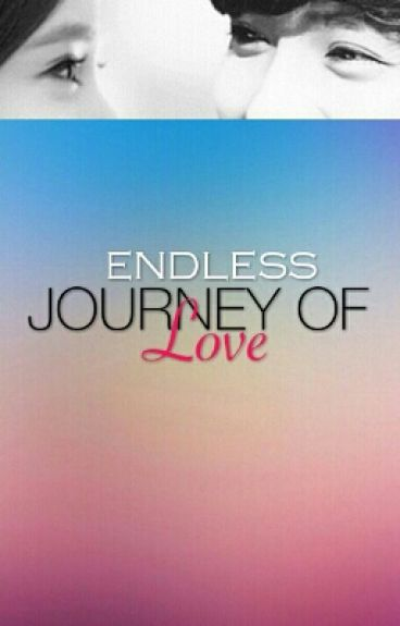 ENDLESS JOURNEY OF LOVE