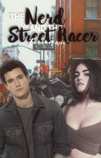 """The """"Nerd"""" And The StreetRacer! by tannairwin"""