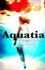 Aquatia: A mermaid's Tale by AngelVow