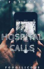 Hospital Calls » foscar by foooilicous