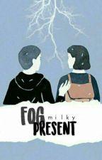 Fog Present by vansmayxX
