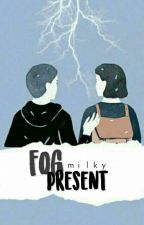 Fog Present by milky_Xx