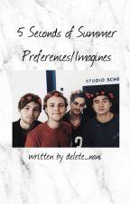 5sos preferences/imagines | 2015 - 2018 by delete_nani