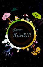 'Game' Nasib!!! by Och_DS