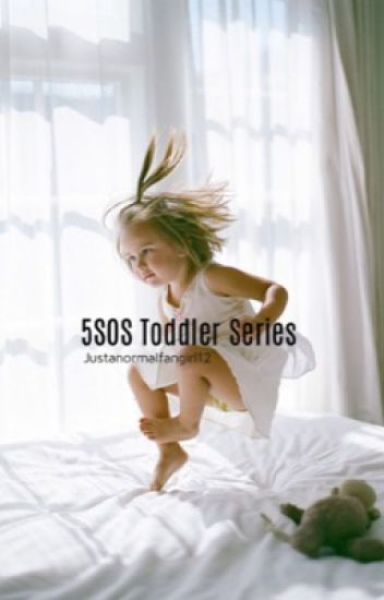 5SOS Toddler Series♡ (Book 4)