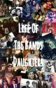 Life Of The Bands Daughters by JanoPanda