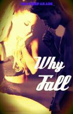 Why Fall | Jariana by GrandeParade_