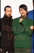Mavi One Shots by Maviholics