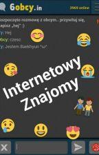 Internetowy znajomy [✔] by _CutePanda_
