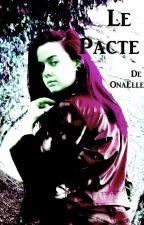 Le Pacte by OnaElle