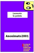 Leonorio la patata by Anonimato2001