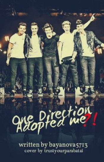 One Direction Adopted Me !?