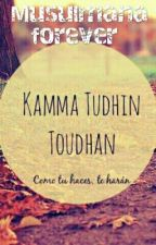 KAMA TUDIN TUDAN(editando) by MusulmanaForever