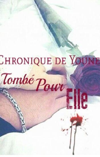 Chronique de Youness : Tombé pour Elle