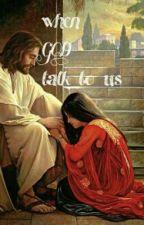 when God talk to us by vaishli