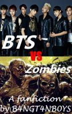 BTS vs Zombies - A Bangtan Boys Fanfiction by B4NGT4NB0YS