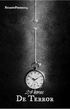 24 Horas de Terror by RicardoPereira16
