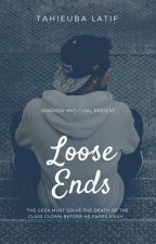Loose Ends by Tahieuba