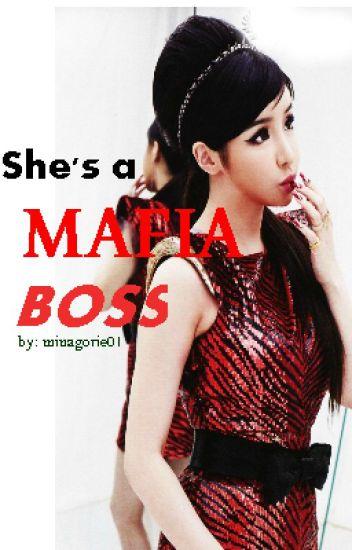 ♔She's a Mafia Boss♔