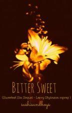 Bittersweet || Larry Stylinson mpreg [ Book 2 ] by Agateophobic