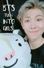 BTS turn into GIRLS? » Namjoon  by zerobase-
