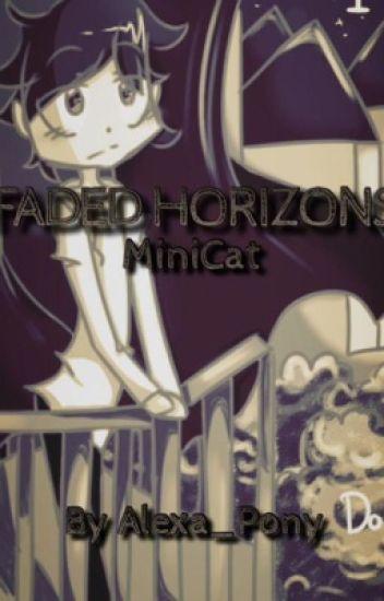 Faded Horizons (MiniCat)
