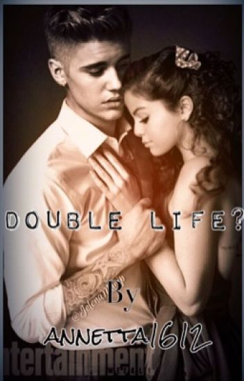 Double Life? |•JustinBieber•|SelenaGomez|Jelena|