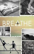 Breathe. by DelfiMaldonado4