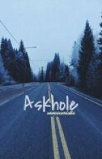 Askhole by Sarcasmistic