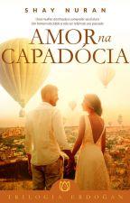 Amor na Capadócia - AMAZON by ShayNuran