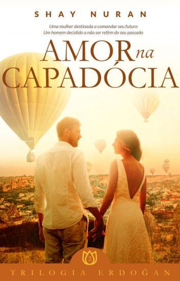 Amor na Capadócia - Trilogia Erdogan/Livro 2