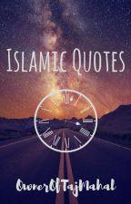 Islamic Quotes by OwnerOfTajMahalSaima