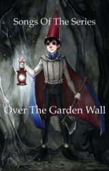Over the Garden wall Songbook by WaywardHalcyon