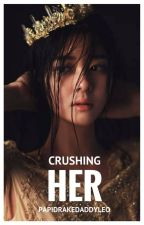 crushing her by PapiDrakeDaddyLeo