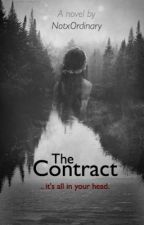The Contract  by NotxOrdinary