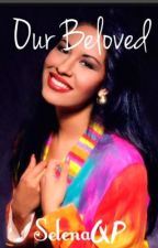 Our Beloved Selena by -SharonTate-