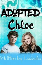 Adopted Chloe (COMPLETE) by LouisxLia