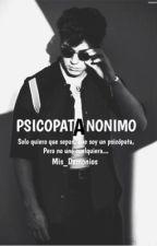 Psicópata anónimo by Mis_Demonios