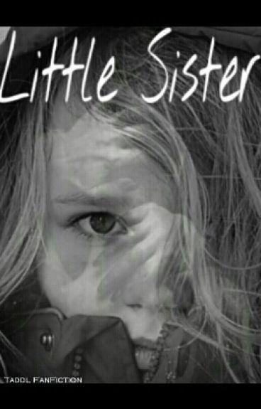 Little Sister ● Thaddeus Tjarks FanFiction