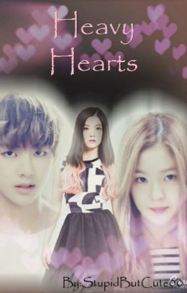 Heavy Hearts [ Book 1 ]( Kim Taehyung / Verne FanFic )