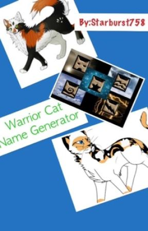 Warrior Cat Name Generator by SansysGirl