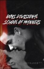 Boys Divisional School of Manners by boybands77
